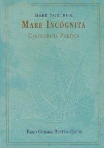 Mare Incógnita - Mare Nostrum - Cartografía Poética